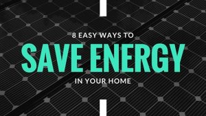 8 Energy Saving Tips